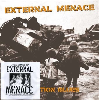 External Menace: Coalition blues LP+EP Bonus